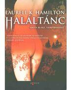 Haláltánc - Laurell K. Hamilton