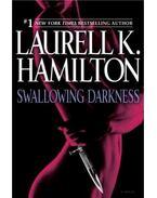 Swallowing Darkness - Laurell K. Hamilton