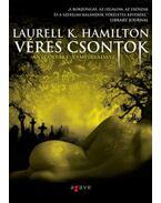 Véres csontok - Laurell K. Hamilton