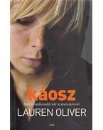 Káosz - Lauren Oliver