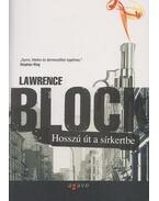 Hosszú út a sírkertbe - Lawrence Block