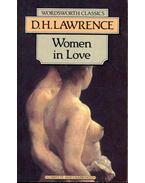 Women in Love - LAWRENCE, D.H.