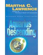 Aquariua Descending - LAWRENCE, MARTHA C.