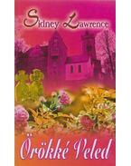 Örökké veled - Lawrence, Sidney