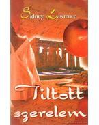 Tiltott szerelem - Lawrence, Sidney