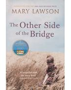 The Other Side of the Bridge - LAWSON,MARY