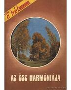 Az ősz harmóniája - Lázár Edit