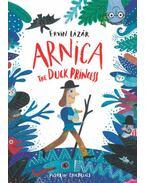 Arnica the Duck Princess - Lázár Ervin