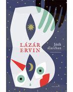 Játék álarcban - Összegyűjtött novellák 1957-1968 - Lázár Ervin