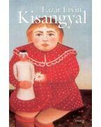 Kisangyal - Lázár Ervin