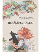 Berzians un Dideki - Lázár Ervin