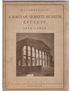 A Magyar Nemzeti Múzeum épülete (aláírt) - Lechner Jenő