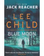 Blue Moon - Lee Child