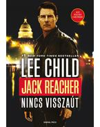 Jack Reacher - Nincs visszaút - Lee Child