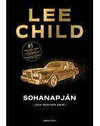 Sohanapján - Lee Child