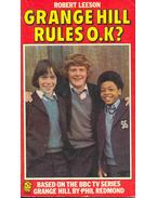 Grange Hill Rules O.K? - Leeson, Robert