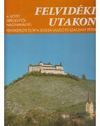 Felvidéki utakon 4. kötet - Legeza László, Szacsvay Péter