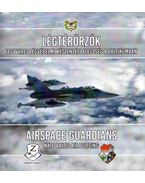 Légtérőrzők - Fegyveres Légvédelmi Készenléti Alegység a Baltikumban