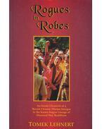 Rogues in Robes (dedikált) - Lehnert, Tomek