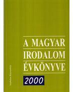 A magyar irodalom évkönyve 2000 - Lehóczky Ágnes, Baranyi Judit
