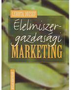 Élelmiszer-gazdasági marketing - Lehota József