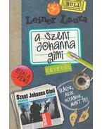 A Szent Johanna gimi 3. - Egyedül - Leiner Laura