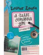 A Szent Johanna gimi 7. - Útvesztő (dedikált) - Leiner Laura