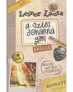 A Szent Johanna Gimi - Örökké 8/1. (dedikált) - Leiner Laura