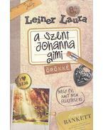 A Szent Johanna Gimi - Örökké 8/1. - Leiner Laura