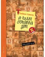 Szent Johanna gimi kalauz 2.0 - Leiner Laura