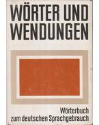 Wörter und Wendungen - Agricola, Erhard, Küfner, Ruth, Görner,Herbert