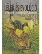 Lélek és evolúció - Pléh Csaba, Csányi Vilmos, Bereczkei Tamás