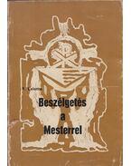 Beszélgetés a Mesterrel - Lelotte,F.