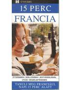 15 perc francia - Lemoine, Caroline