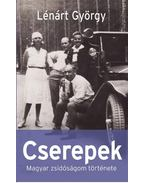 Cserepek - Lénárt György