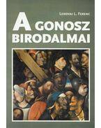 A gonosz birodalmai - Lendvai L. Ferenc