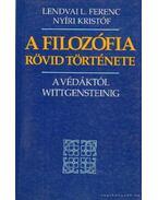 A filozófia rövid története - Lendvai L. Ferenc, Nyíri Kristóf