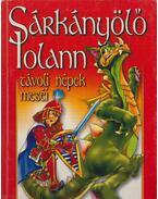 Sárkányölő Iolann - Lengyel Balázs