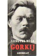 Gorkij - Lengyel Béla