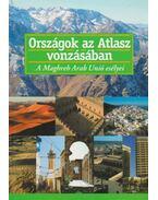 Országok az Atlasz vonzásában - Lengyel István