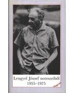 Lengyel József noteszeiből 1955-1975 - Lengyel József