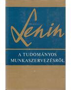 A tudományos munkaszervezésről - Lenin, Vlagyimir Iljics