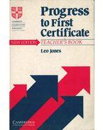 Progress to First Certificate - Teacher's Book (New Edition) - Leo Jones