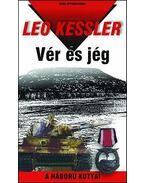 Vér és jég - Leo Kessler