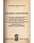 Külföldi elbeszélők - Leo Tolsztoj, Anatole France, Honoré de Balzac, Papini, Giovanni
