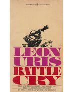 Battle Cry - Leon Uris