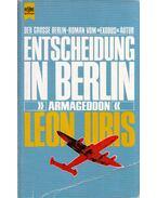 Entscheidung in Berlin - Leon Uris