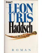 Haddsch - Leon Uris