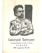 Leonyid Setnyev kisgrafika kiállítása (dedikált) - Nagy László Lázár