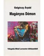 Magányos Démon - Lermontov, Mihail
